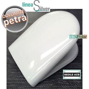 Nuovo sedile coperchio wc petra ceramica dolomite in for Copriwater dolomite clodia