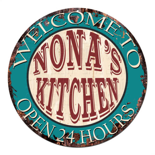 CPK-0860 NONA/'S KITCHEN OPEN 24HRS Chic Sign Mother/'s day Birthday Gift