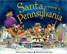 Santa Is Coming to Pennsylvania by Steve Smallman (Hardback, 2013)