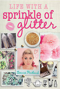 Life-with-a-Sprinkle-of-Glitter-by-Louise-Pentland-Hardback-2015
