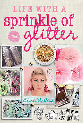 1 of 1 - Life with a Sprinkle of Glitter by Louise Pentland (Hardback, 2015)