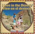 I Live in the Desert/Vivo En El Desierto by Gini Holland (Paperback / softback, 2004)