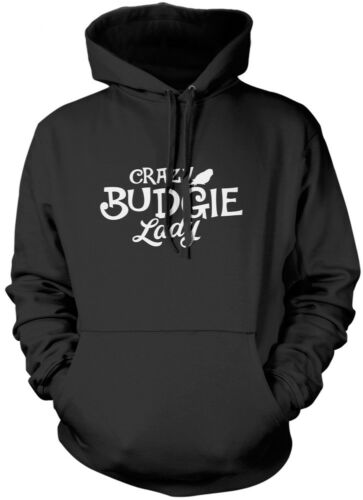 Crazy Budgie Lady Bird Lover Pet Owner Gift Unisex Hoodie