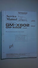 Pioneer gm-x602 x502 service manual original repair book stereo car power amp