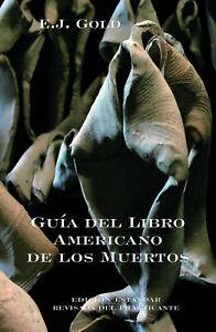EJ-Gold-034-Guia-del-Libro-Americano-de-los-Muertos-034-en-ESPANOL-E-J-Gold