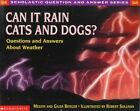 Can it Rain Cats and Dogs?: Questions and Answers about Weather by Melvin Berger, Gilda Berger (Paperback, 1999)