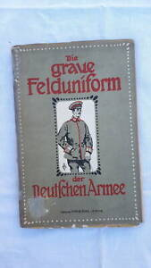 Hospitalier Die Graue Felduniform Der Deutschen Armee 1915 Douceur AgréAble