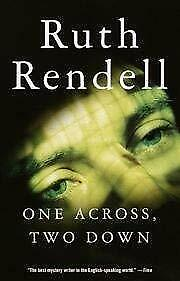 One Across, Two Down by Rendell, Ruth