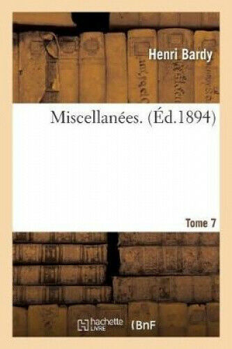 Miscellan es. Tome 7 (Histoire) [French] by Henri Bardy.