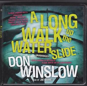 A-Long-Walk-up-the-Water-Slide-by-Don-Winslow-2011-CD-Unabridged
