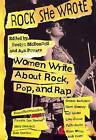 Rock She Wrote: Women Writing About Rock, Pop and Rap by Plexus Publishing Ltd (Paperback, 1995)