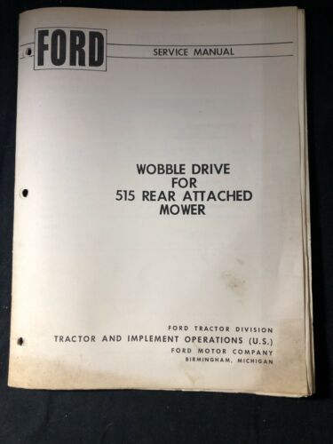 Ford Service Manual Wobble Drive 515 Rear Attached Mower *599,600