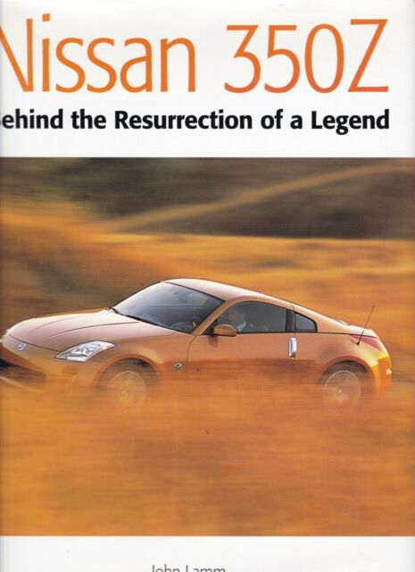 Nissan 350Z: Behind the Resurrection of a Legend