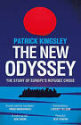 The New Odyssey: The Story of Europe's Refugee Crisis by Patrick Kingsley (Paperback, 2017)