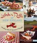 Lobster Rolls of New England: Seeking Sweet Summer Delight by Sally Lerman (Paperback / softback, 2014)