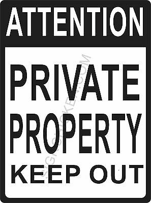 ATTENTION PRIVATE PROPERTY KEEP OUT - NEW ALUMINUM SIGN 9 X 12, security sign