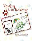 Rowley to the Rescue by David Weakley (Paperback / softback, 2009)