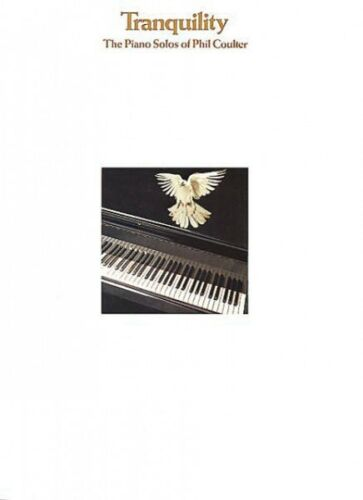 The Piano Solos of Phil Coulter Sheet Music NEW 014007680 Tranquillity