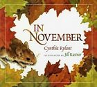 In November by Cynthia Rylant (Hardback, 2009)