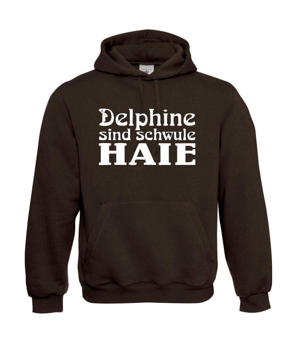 Delphine sind schwule Haie I Sprüche Sprüche Sprüche I Fun I Lustig bis 5XL I Herren Hoodie | Good Design  01f24d