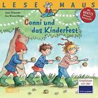 LESEMAUS 99: Conni und das Kinderfest von Liane Schneider (2015, Taschenbuch)