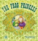 The Frog Princess by Sharon Parsons (Paperback, 2014)