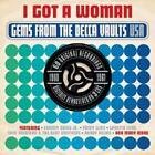 I Got A Woman-Gems From The Decca Vaults 1960-61 von Various Artists (2013)