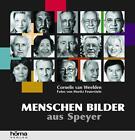 Menschen Bilder aus Speyer von Cornelius van Weelden (2013, Gebundene Ausgabe)