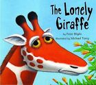 The Lonely Giraffe by Peter Blight (Paperback, 2005)