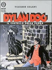 Dylan dog - Il castello della paura Sclavi Tiziano