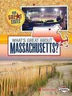 What's Great about Massachusetts? by Amanda Lanser (Paperback / softback, 2014)