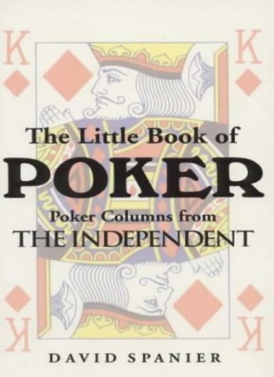 The Little Book of Poker,David Spanier