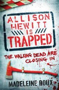 Good-Allison-Hewitt-is-Trapped-Paperback-Roux-Madeleine-0755379136