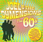 The 60's * by Joel & the Dymensions (CD, Jun-2009, Collectables)