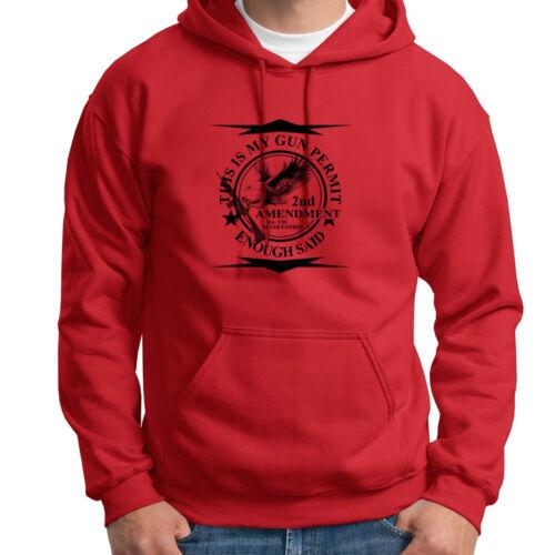 THIS IS MY GUN PERMIT Enough Said Tee NRA Right To Bear Arms Hoodie Sweatshirt