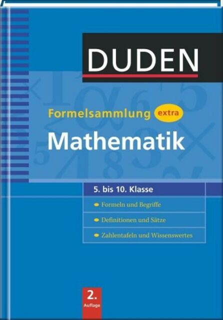 Duden Formelsammlung extra. Mathematik: Formeln und Begriffe. Definitionen und S