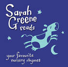 Sarah Greene Reads Your Favourite Nursery Rhymes by Sarah Greene (CD-Audio, 2013)