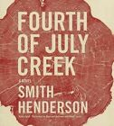 Fourth of July Creek by Smith Henderson (CD-Audio, 2014)