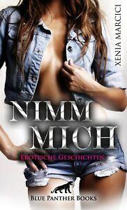 Nimm-mich-Erotische-Geschichten-von-Xenia-Marcici