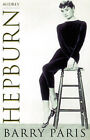 Audrey Hepburn: A Biography by Barry Paris (Paperback, 1998)