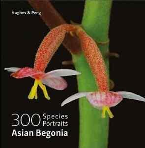 Asian-Begonia-300-Species-Portraits-Mark-Hughes-amp-Ching-I-Peng