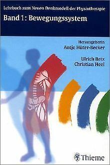 Lehrbuch zum neuen Denkmodell der Physiotherapie 1. Bewe... | Buch | Zustand gut