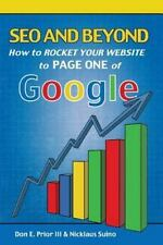 How to Rocket Your Website to Page One of Google! by Don Prior and Nicklaus...