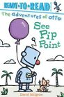 See Pip Point by David Milgrim (Paperback / softback, 2016)