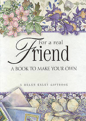 """""""AS NEW"""" For a Real Friend: A Book to Make Your Own, Exley, Helen, Book"""