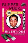 Bumper Book of Unuseless Japanese Inventions by Kenji Kawakami (Paperback, 2004)