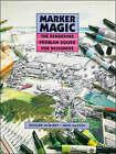 Marker Magic: The Rendering Problem Solver for Designers by Greg Madsen, Richard M. McGarry (Hardback, 1992)