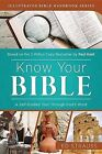 Know Your Bible: A Self-Guided Tour Through God's Word by Ed Strauss, Paul Kent (Paperback / softback, 2015)