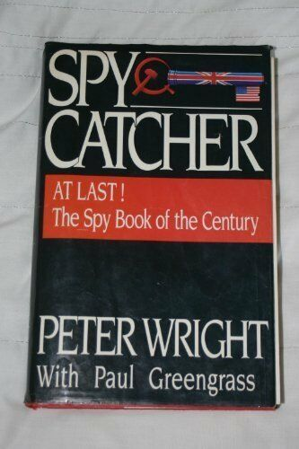 1 of 1 - Spycatcher: The Candid Autobiography of a Senior ... by Wright, Peter 0855610980