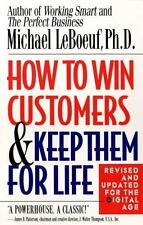 How to Win Customers & Keep Them for Life Michael LeBoeuf PB Good Free Shipping.